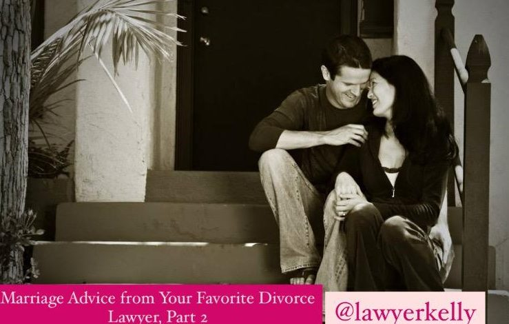 marriage advice from divorce lawyer part 2