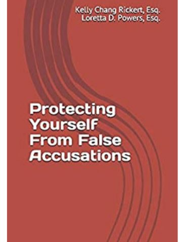 Protecting Yourself From False Accusations